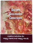 Second Childhood Creations Book