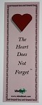 The Heart Does Not Forget Bookmark - Pink