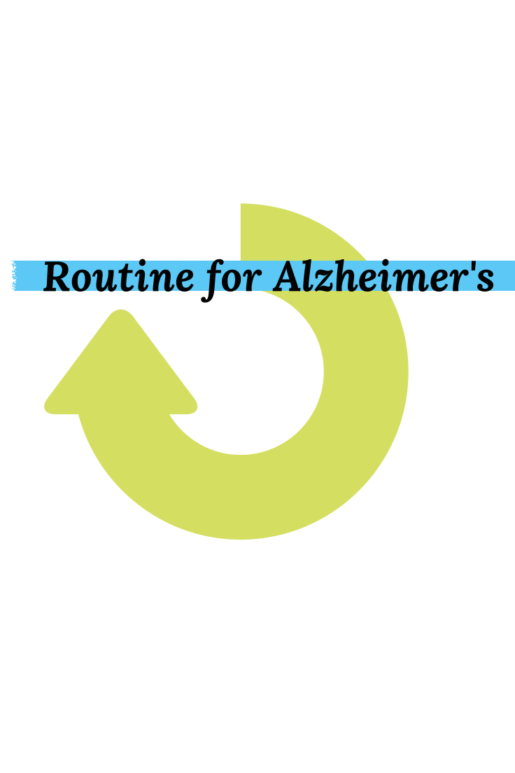 Daily routine when living with dementia