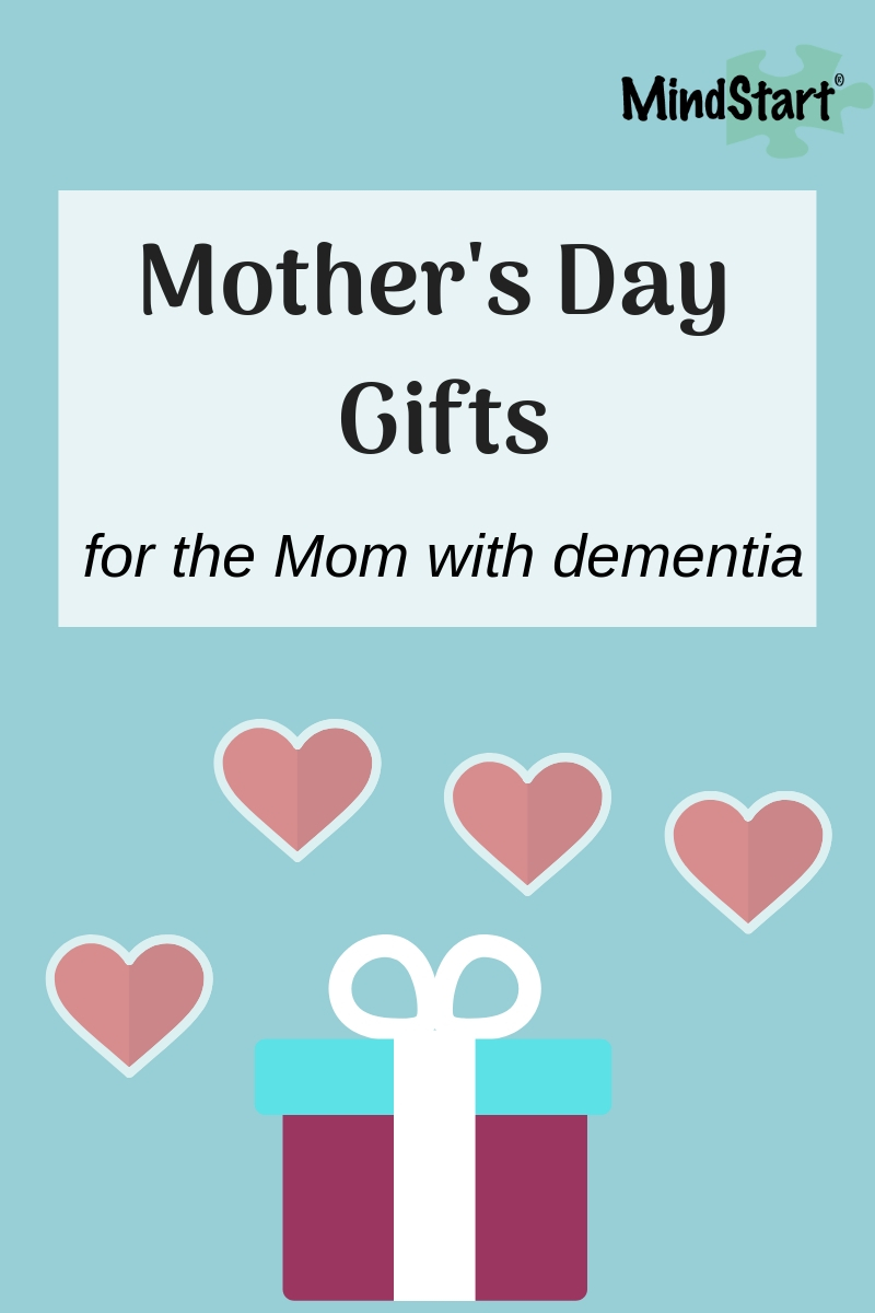 mother's day gifts for the mom with dementia