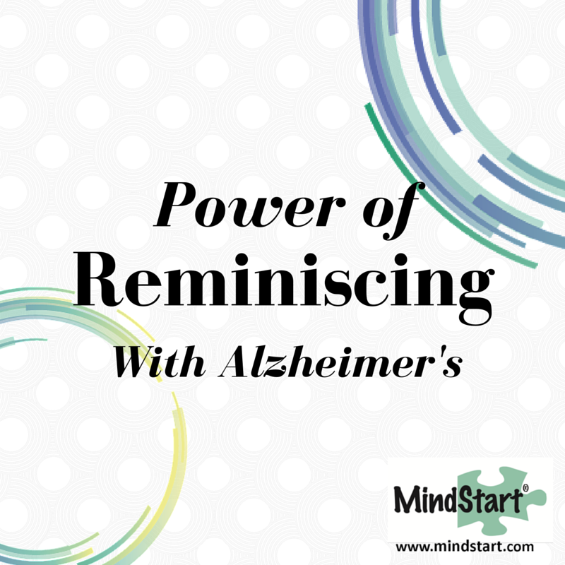 reminiscing with Alzheimer dementia